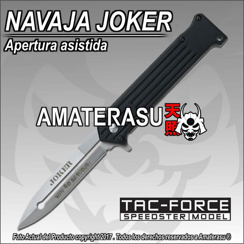 Navaja The Joker Why so serious Tac-Force Speedster model
